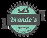Brando's Custom Woodworking