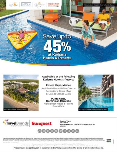 Azul Beach Resort, Nickelodeon Hotels & Resorts, Generations Maya, El Dorado Resorts.  Possibly one of the best family resort chains out there.  You don't want to miss out on the opportunity to spend some undivided time with your loved ones at any of these resorts. Contact us today to start saving **Offer expires November 15, 2019