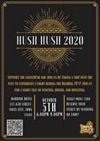 Hush Hush - LaunchPAD's Annual Fundraising Gala - Monday, October 5.