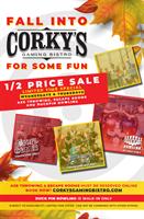 Corky's Gaming Bistro  - Grapevine
