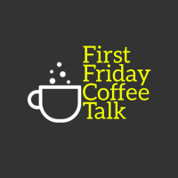 VIRTUAL First Friday Coffee Talk: Building Futures