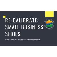 Re-Calibrate: Small Business Series