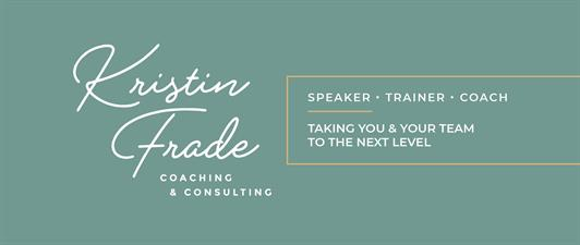 Kristin Frade Coaching & Consulting