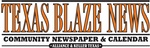 Texas Blaze Newspaper