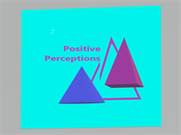 Positive Perceptions