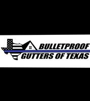 Bulletproof Gutters of Texas