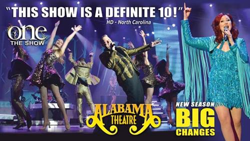 "The Alabama Theatre celebrates its 24th year with its New  production of ONE The Show.  Voted again the #1 Live Entertainment Theatre by Myrtle Beach visitors and locals, and nominated for Country Music Association Venue of The Year, The Alabama Theatre introduces ONE The Show.  ONE combining extraordinary talent, iconic production numbers, and extravagant costuming with hit songs from many exciting musical genres into production critics are calling ""Simply The Best."""