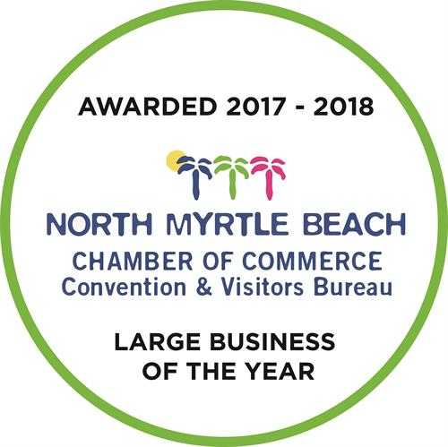 North Myrtle Beach's Chamber of Commerce Large Business of the Year 2017-2018