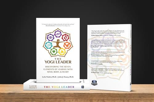 The Yogi Leader: Discovering the Seven Elements of Leading with Mind, Body, & Heart