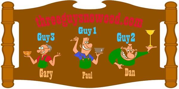 Three Guys No Wood