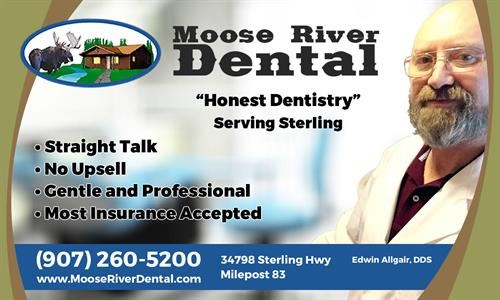 An ad we created for Moose River Dental of Sterling, AK