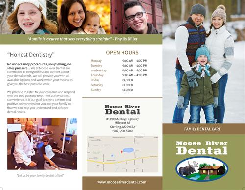 One side of the Trifold Brochure we created for Moose River Dental of Sterling, AK