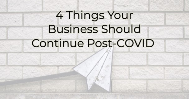 Image for 4 Things Your Livingston Parish Business Should Continue Post-COVID