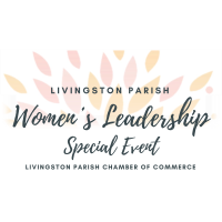 Rodrigue, Callais and Waguespack Confirmed for Livingston Parish 3rd Annual Women's Event
