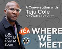 A Conversation with Teju Cole and Colette LaBouff
