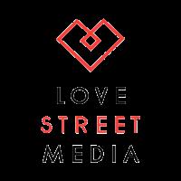 Love Street Media