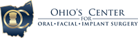 Ohio's Center for Oral, Facial, & Implant Surgery