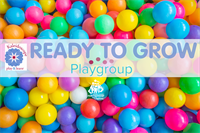 Ready to Grow Playgroup