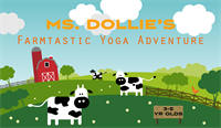 Farmtastic Yoga with Ms. Dollie