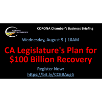 Corona Chamber Business Briefing - CA Legislature's Plan for $100 Billion Recovery - 08.05.20