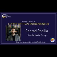Coffee with an Entrepreneur: Conrad Padilla