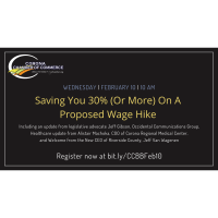 Corona Chamber Business Briefing: Saving You 30% (or More) on a Proposed Wage Hike