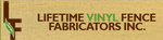 Lifetime Vinyl Fence Fabricators, Inc.