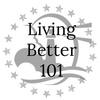 Living Better 101