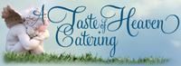A Taste of Heaven Catering