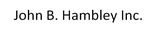 John B. Hambley Inc.