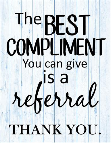 Thank you for all your referals!