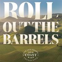 SLO Coast Wines' Roll Out the Barrels Celebration Is Back — Refreshed and Reinvented for 2021