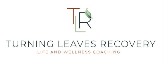 Turning Leaves Recovery Life and Wellness Coaching