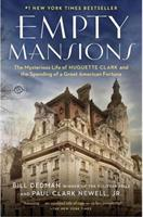EMPTY MANSIONS: A CAUTIONARY TALE (Join author Bill Dedman in a live webinar)