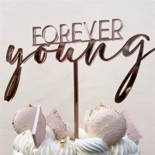 Forever Young Cake Topper - Mirrored Rose Gold