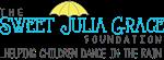 The Sweet Julia Grace Foundation