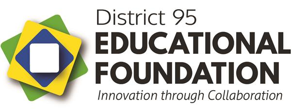 SCHOOL DISTRICT 95 EDUCATIONAL FOUNDATION