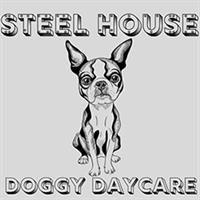 Steel House Doggy Daycare and Boarding