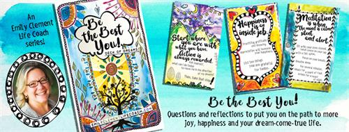 Be the Best You! Deck of Dreams. 26 cards with questions to inspire expansion, growth + creativity