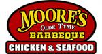 MOORE'S OLDE TYME BARBEQUE CHICKEN & SEAFOOD