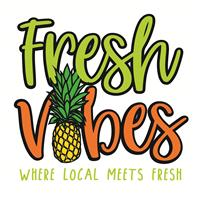 Fresh Vibes
