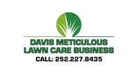 Davis Meticulous Lawn Care Business
