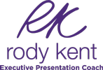 Rody Kent Executive Presentation Coach