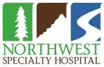 Northwest Specialty Hospital