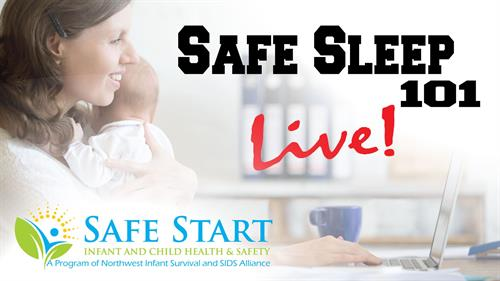 Safe Sleep Class for anyone caring for an infant