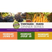 Vineyard + Farm Dinner Series