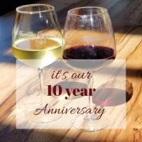 Hunting Creek Vineyards 10 Year Anniversary