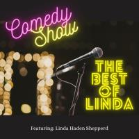 "The ""Best of Linda"" Comedy Show"