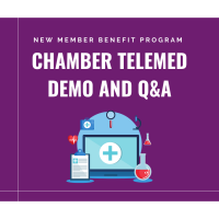New Member Benefit Program: Chamber Telemed Demo and Q&A - July 22, 2020