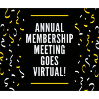 2020 Annual Membership Meeting Goes Virtual!
